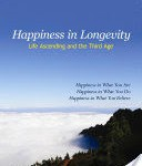 Happiness in Longevity Joy in 3rd Stage of Life